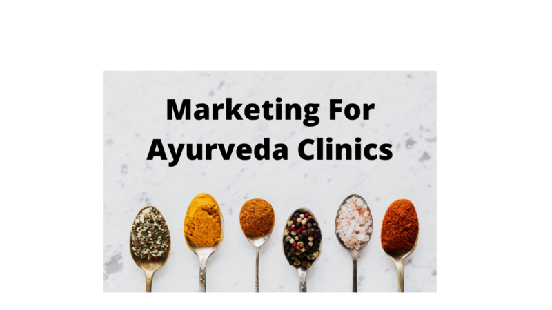 20 Ways To Market Your Ayurveda Clinic